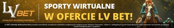 Polski Bukmacher LV BET Zakłady Bukmacherskie poszerza swoją ofertę zakładów o Sporty Wirtualne!