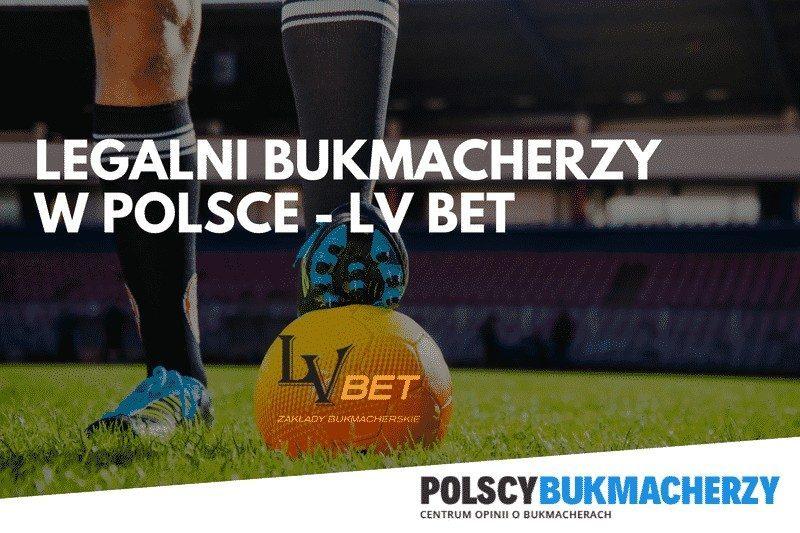 Legalni bukmacherzy w Polsce – LV BET