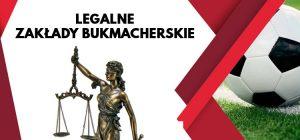 Legalne zakłady bukmacherskie